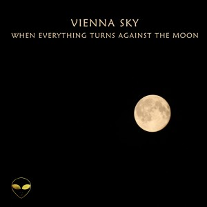vienna sky - when everything